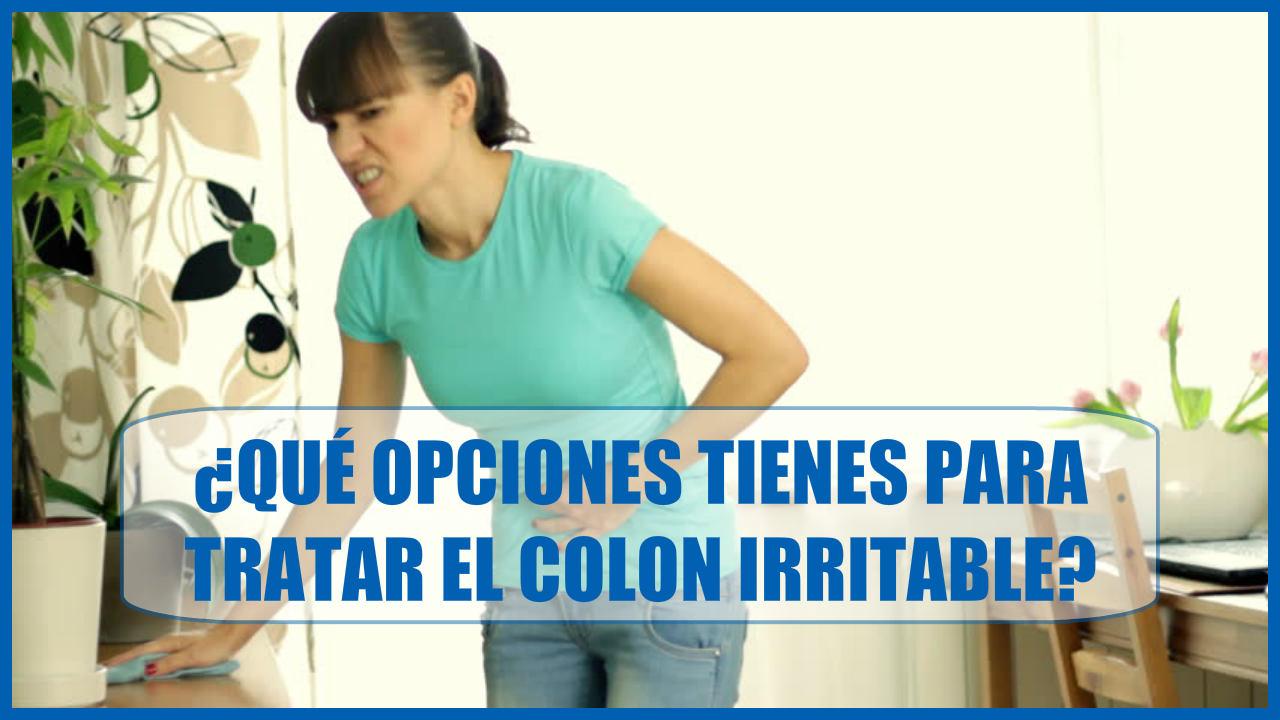 ¿Qué opciones tienes para el tratamiento del Colon Irritable?
